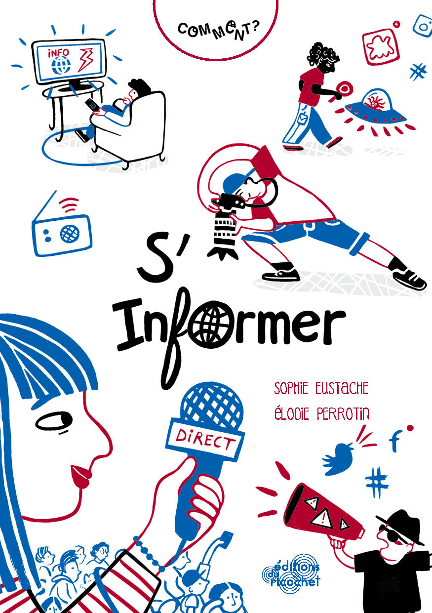 Comment s'informer ? - Infos, intox, fake news…